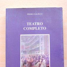 Libros de segunda mano: PEDRO SALINAS - TEATRO COMPLETO - EDICIONES ALFAR. Lote 164732682