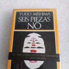 Libros de segunda mano: SEIS PIEZAS NO - YUKIO MISHIMA - BARRAL EDITORES 1973 PRIMERA EDICION. Lote 164794270