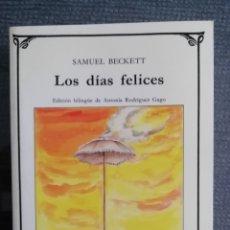 Libros de segunda mano: LOS DÍAS FELICES. SAMUEL BECKETT. CÁTEDRA, EDICIÓN BILINGUE. DESCATALOGADO.. Lote 164915868