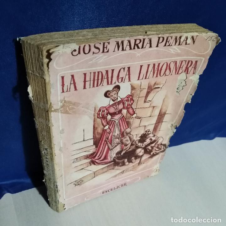 Libros de segunda mano: La Hidalga Limosnera de Jose Maria Pemán - 1944 - Escélier SL - Teatro Madrid - Foto 4 - 165129478