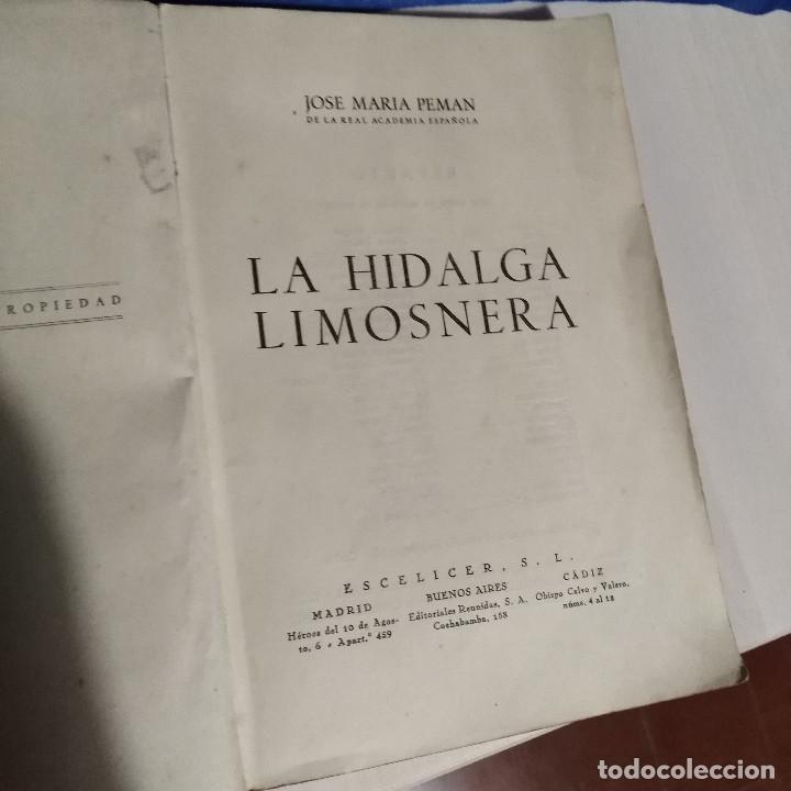 Libros de segunda mano: La Hidalga Limosnera de Jose Maria Pemán - 1944 - Escélier SL - Teatro Madrid - Foto 6 - 165129478