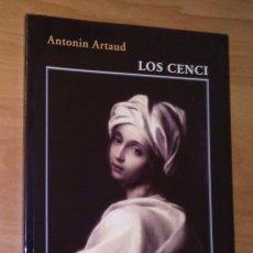 Libros de segunda mano - ANTONIN ARTAUD - LOS CENCI - EDICIONES FUNDACIÓN VICTORIA OCAMPO, 2005 [PRIMERA EDICIÓN EN ESPAÑOL] - 164807174