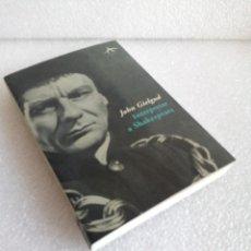 Libros de segunda mano: INTERPRETAR A SHAKESPEARE. JOHN GIELGUD. ALBA DIFICIL. Lote 165364030