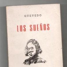 Libros de segunda mano: LOS SUEÑOS, QUEVEDO. 100 CLÁSICOS UNIVERSALES. Lote 165917558