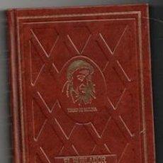Libros de segunda mano: EL BURLADOR. EL CONDENADO. DON GIL. TIRSO DE MOLINA. Lote 165917714
