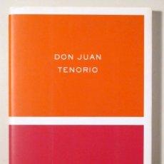 Libros de segunda mano: ZORRILLA, JOSÉ - DON JUAN TENORIO - BARCELONA 2001. Lote 166358188