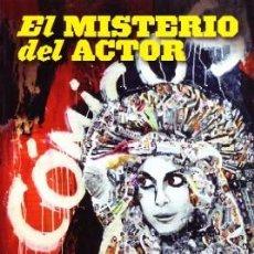 Livres d'occasion: EL MISTERIO DEL ACTOR. VALVERDE,JUAN JESUS. TEAT-080.. Lote 166518190