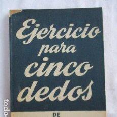 Libros de segunda mano: EJERCICIO PARA CINCO DEDOS COLECCIÓN TEATRO N.º 312. SHAFFER, PETER.. Lote 166956560