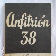 Libros de segunda mano: ANFITRIÓN 38 : COMEDIA EN TRES ACTOS - GIRAUDOUX, JEAN. Lote 166959852