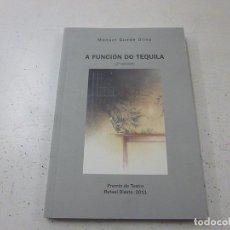 Libros de segunda mano: A FUNCION DO TEQUILA - MANUEL GUEDE OLIVA - N 3. Lote 198549097