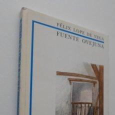 Libros de segunda mano: FUENTE OVEJUNA - VEGA, LOPE DE. Lote 167875498