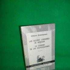 Livres d'occasion: LAS ALEGRES COMADRES DE WINDSOR, LA COMEDIA DE LAS EQUIVOCACIONES, WILLIAM SHAKESPEARE, AUSTRAL. Lote 167957492