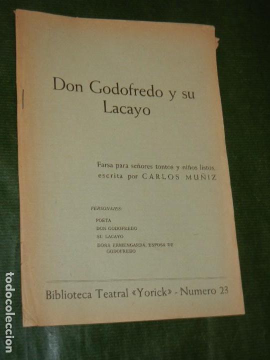 DON GODOFREDO Y SU LACAYO, DE CARLOS MUÑIZ - BIBLIOTECA TEATRAL YORICK N.23 - 1967 (Libros de Segunda Mano (posteriores a 1936) - Literatura - Teatro)