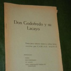 Libros de segunda mano: DON GODOFREDO Y SU LACAYO, DE CARLOS MUÑIZ - BIBLIOTECA TEATRAL YORICK N.23 - 1967. Lote 168346176