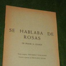 Libros de segunda mano: SE HABLABA DE ROSAS, DE FRANK D. GILROY - BIBLIOTECA TEATRAL YORICK N.24 - 1967. Lote 168346456