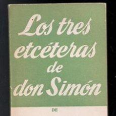 Libros de segunda mano: LOS TRES ETCÉTERAS DE DON SIMÓN, JOSÉ MARÍA PEMÁN. Lote 168408753