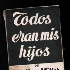 Libros de segunda mano: TODOS ERAN MIS HOJOS, ARTHUR MILLER. Lote 168408862