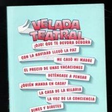 Libros de segunda mano: VELADA TEATRAL, ALEJANDRINO MUCIENTES RAMOS. Lote 168409086