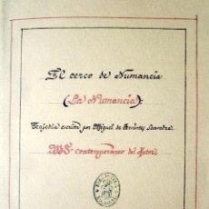 Libros de segunda mano: EL CERCO DE NUMANCIA.MIGUEL DE CERVANTES. BIBLIOTECA NACIONAL. EDICIÓN CONMEMORATIVA 450 ANIVERSARIO. Lote 168572984
