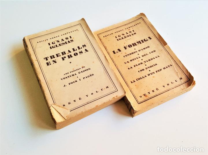 Libros de segunda mano: 1929 EDICIO OBRES COMPLETES DE IGNASI IGLESIAS - 2 TOMOS DE 17 - EN CATALAN - Foto 4 - 168749184