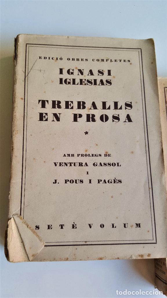 Libros de segunda mano: 1929 EDICIO OBRES COMPLETES DE IGNASI IGLESIAS - 2 TOMOS DE 17 - EN CATALAN - Foto 5 - 168749184