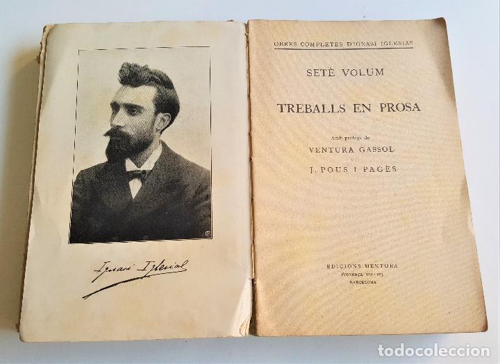 Libros de segunda mano: 1929 EDICIO OBRES COMPLETES DE IGNASI IGLESIAS - 2 TOMOS DE 17 - EN CATALAN - Foto 7 - 168749184