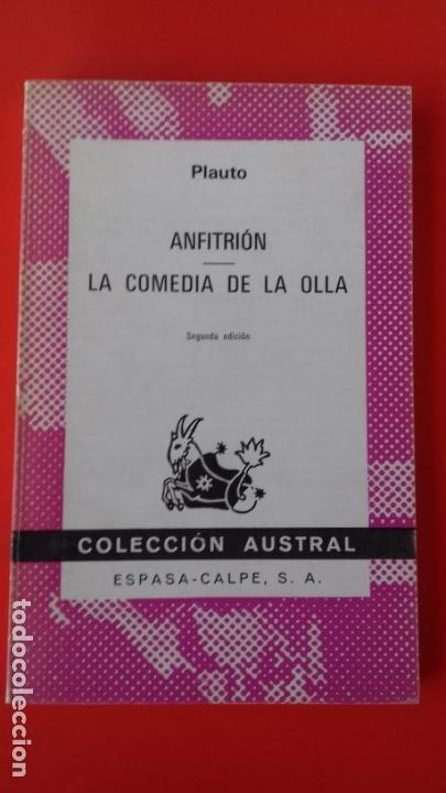ANFITRIÓN - LA COMEDIA DE LA OLLA. PLAUTO. COLECCIÓN AUSTRAL Nº1388 2ªED. 1973 ESPASA CALPE (Libros de Segunda Mano (posteriores a 1936) - Literatura - Teatro)