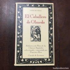 Libros de segunda mano: EL CABALLERO DE OLMEDO - LOPE DE VEGA. Lote 168931134
