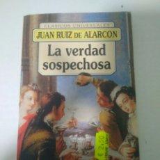 Libros de segunda mano: LA VERDAD SOSPECHOSA JUAN RUIZ DE ALCORCÓN CLÁSICOS UNIVERSALES FONTANA AÑO 1995. Lote 169466461