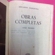 Libros de segunda mano: OBRAS COMPLETAS DE EDUARDO MARQUINA - TOMO I - AGUILAR - MADRID 1944. Lote 278390478