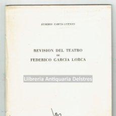 Libros de segunda mano: GARCIA-LUENGO, EUSEBIO. REVISIÓN DEL TEATRO DE FEDERICO GARCÍA LORCA. . Lote 170169168
