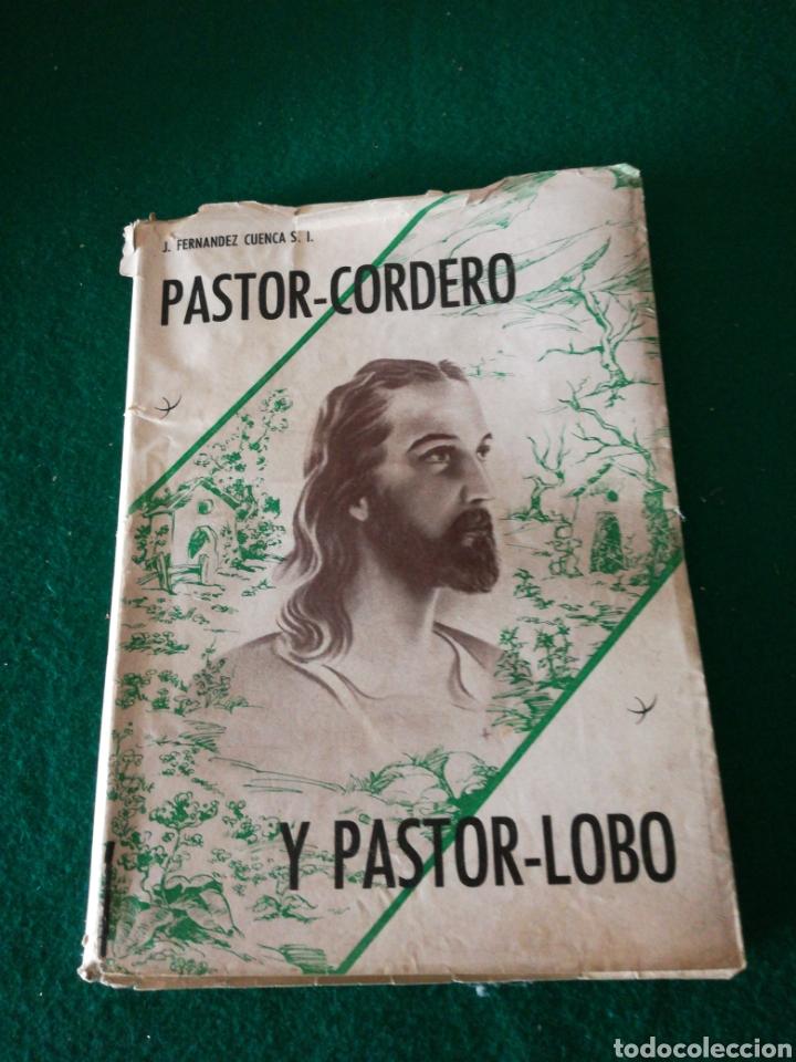 PASTOR-CORDERO Y PASTOR -LOBO...... TEATRO (Libros de Segunda Mano (posteriores a 1936) - Literatura - Teatro)