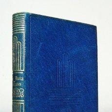 Libros de segunda mano: CUATRO COMEDIAS (1ª EDICIÓN: 1945), JUAN RUIZ DE ALARCÓN, M. AGUILAR EDITOR, COLECCIÓN CRISOL, Nº 84. Lote 170444996