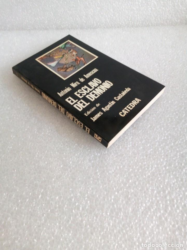 EL ESCLAVO DEL DEMONIO / ANTONIO MIRA DE AMESCUA / CÁTEDRA (Libros de Segunda Mano (posteriores a 1936) - Literatura - Teatro)