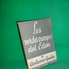 Libros de segunda mano: LOS VERDES CAMPOS DEL EDÉN, ANTONIO GALA, ED. ESCELICER, DEDICADO POR EL AUTOR. Lote 170862615