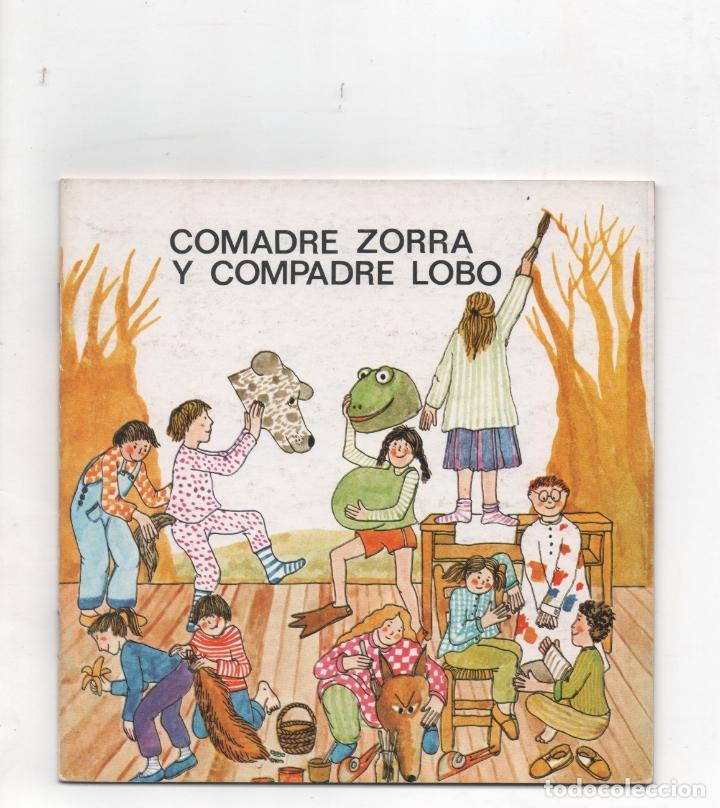 COMADRE ZORRA Y COMPADRE LOBO.CARME SUQUÉ Y D`ESPONA. (Libros de Segunda Mano (posteriores a 1936) - Literatura - Teatro)