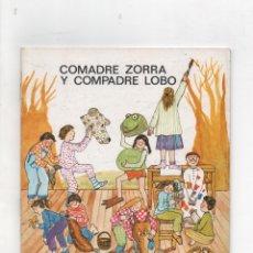 Libros de segunda mano: COMADRE ZORRA Y COMPADRE LOBO.CARME SUQUÉ Y D`ESPONA.. Lote 171421102