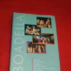 Libros de segunda mano: ALBERT BOADELLA 1- LA TORNA, M-7,.... . INSTITUT DEL TEATRE, 2002. Lote 171503437