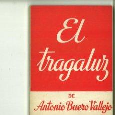 Libros de segunda mano: EL TRAGALUZ. ANTONIO BUERO VALLEJO. Lote 171516622