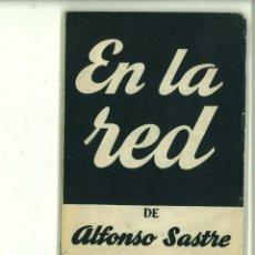 Libros de segunda mano: EN LA RED. DRAMA EN TRES ACTOS. ALFONSO SASTRE. Lote 171517182