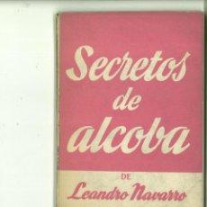 Libros de segunda mano: SECRETOS DE ALCOBA. LEANDRO NAVARRO. Lote 171517598