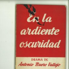Libros de segunda mano: EN LA ARDIENTE OSCURIDAD. ANTONIO BUERO VALLEJO. Lote 171518660