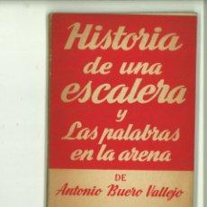 Libros de segunda mano: HISTORIA DE UNA ESCALERA Y LAS PALABRAS EN LA ARENA. ANTONIO BUERO VALLEJO. Lote 171519498