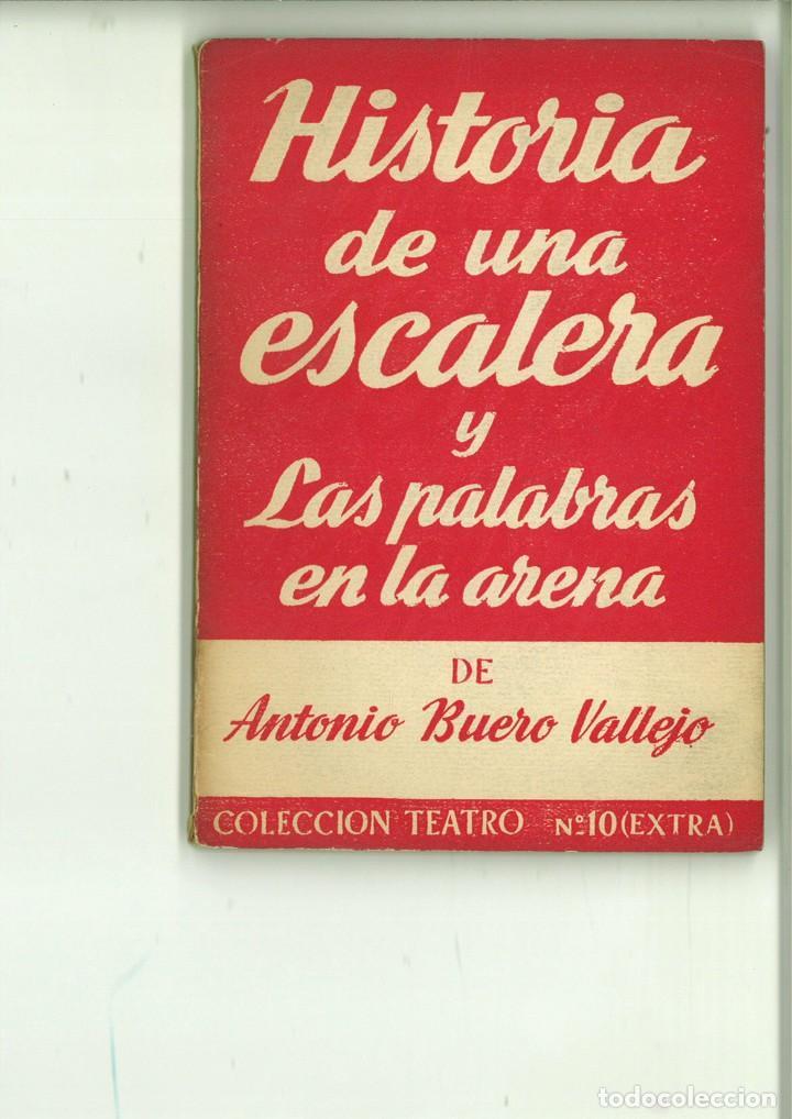 HISTORIA DE UNA ESCALERA Y LAS PALABRAS EN LA ARENA. ANTONIO BUERO VALLEJO (Libros de Segunda Mano (posteriores a 1936) - Literatura - Teatro)