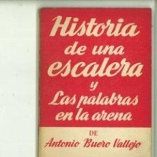 Libros de segunda mano: HISTORIA DE UNA ESCALERA Y LAS PALABRAS EN LA ARENA. ANTONIO BUERO VALLEJO. Lote 171519690