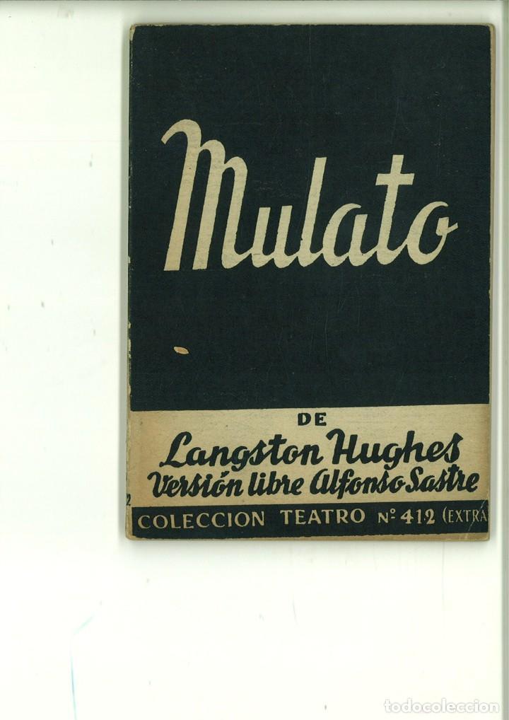 MULATO. LANGSTON HUGHES (Libros de Segunda Mano (posteriores a 1936) - Literatura - Teatro)