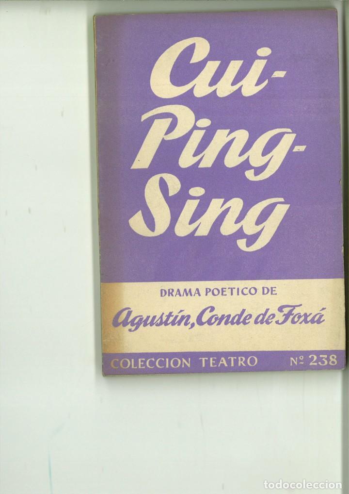 CUI-PING-SING. AGUSTÍN DE FOXA (CONDE DE FOXÁ). (Libros de Segunda Mano (posteriores a 1936) - Literatura - Teatro)