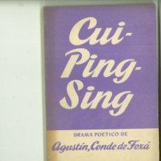 Libros de segunda mano: CUI-PING-SING. AGUSTÍN DE FOXA (CONDE DE FOXÁ).. Lote 171520280
