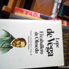 Libros de segunda mano: EL CABALLERO DE OLMEDO. LOPE DE VEGA. Lote 171554842