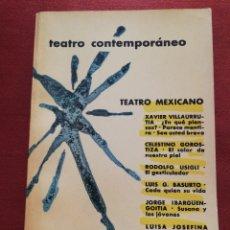 Libros de segunda mano: TEATRO MEXICANO CONTEMPORÁNEO (EDITORIAL AGUILAR, 1962). Lote 172392874